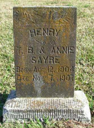 SAYRE, HENRY - Cleburne County, Arkansas | HENRY SAYRE - Arkansas Gravestone Photos