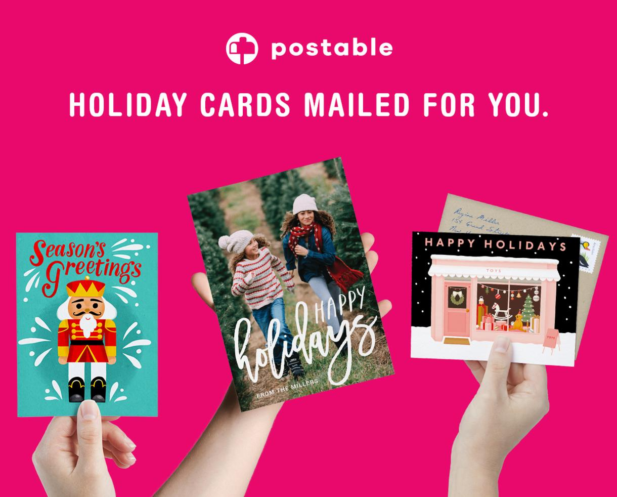 Save 20% Off Entire Order of Custom Holiday Cards from Postable - Printed, Addressed & Mailed for You!