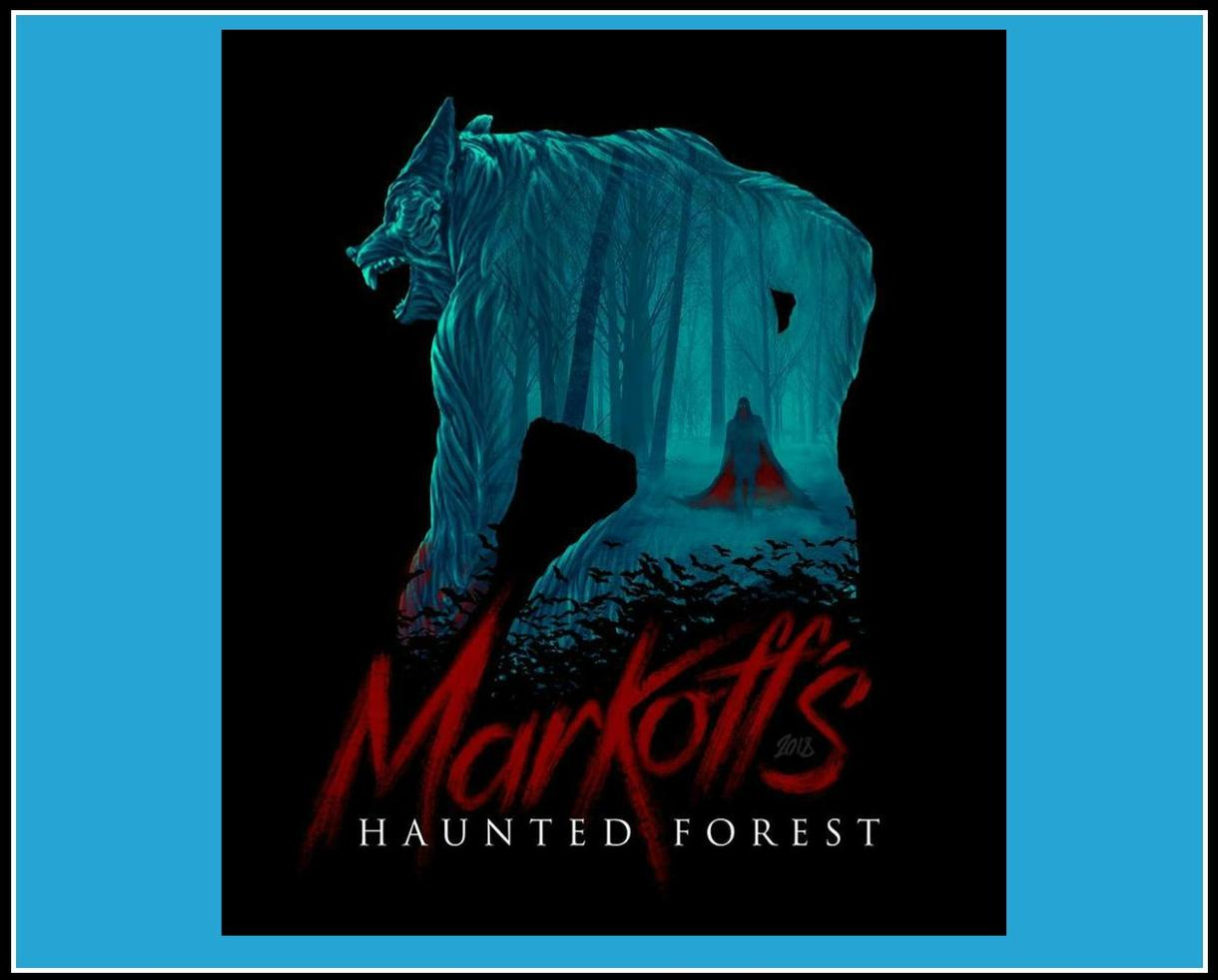 Markoff's Haunted Forest Terrifying Trail