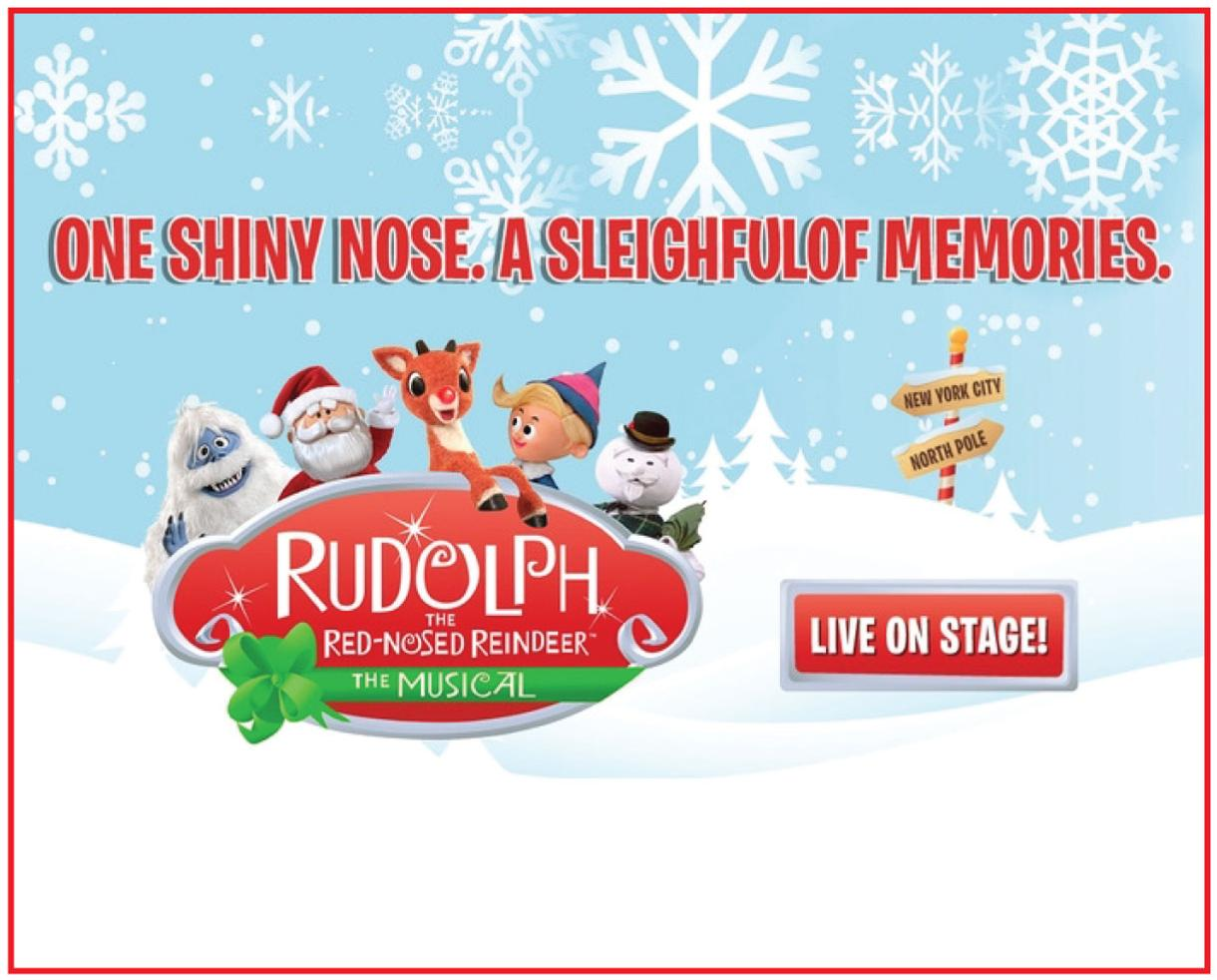 Deal Up To 20 Off Tickets To Rudolph The Red Nosed Reindeer The Musical At The Chicago