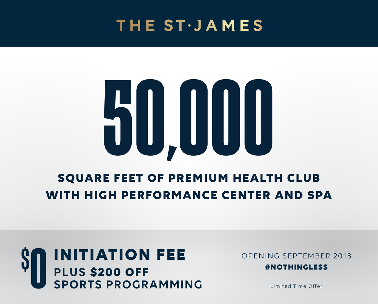 THE ST. JAMES: Grand Opening in September!