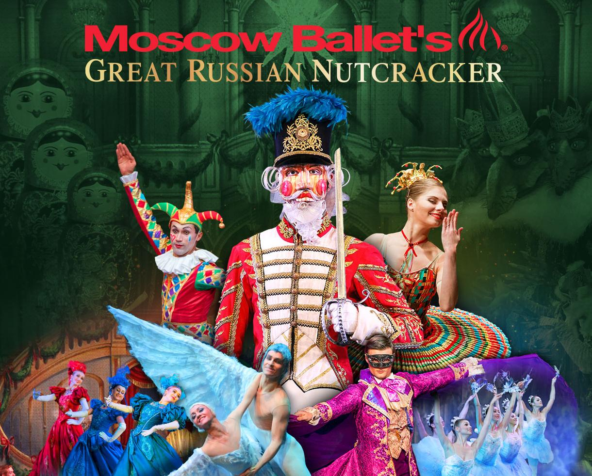 The Moscow Ballet's Great Russian Nutcracker at The Barbara B. Mann Performing Arts Hall