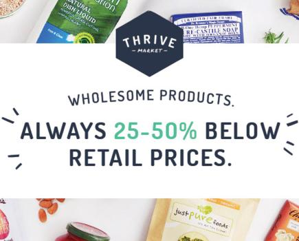 THRIVE MARKET -- get 2 months free PLUS 15% off your first order!