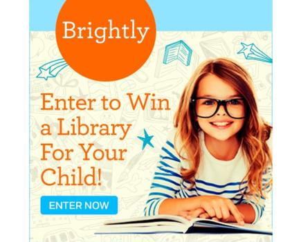 ENTER NOW! Brightly is Giving Away Five Children's Libraries Featuring 50 Books Each - $5000 Total Giveaway Value!