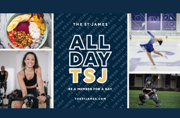 THE ST. JAMES Complimentary Day Pass