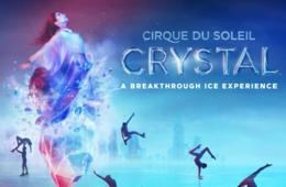 Cirque du Soleil's Crystal at Royal Farms Arena