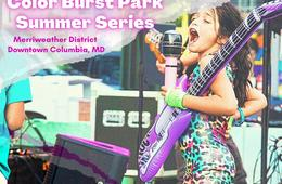 Summer Series at Merriweather District
