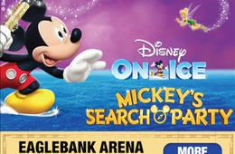 Up to 50% Off Disney On Ice presents Mickey's Search Party at EagleBank Arena