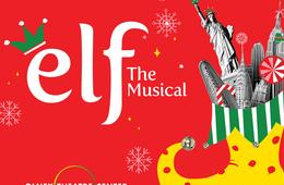 ELF The Musical at Olney Theatre Center: Sunday, Nov. 18th at 2:00pm