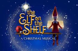 Elf on the Shelf the Musical at Toyota Oakdale Theatre