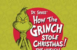 50% Off Tickets to Dr. Seuss' How the Grinch Stole Christmas! The Musical at Heinz Hall in Pittsburgh