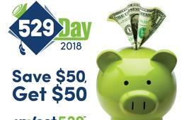 Celebrate 529 Day! Open a New Invest529 Account and You'll Get $50!