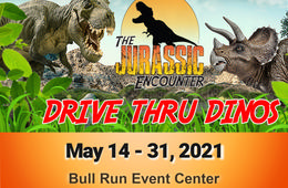 Jurassic Encounter Drive-Thru Dinos at Bull Run Event Center