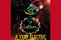 One Child Ticket to Lightwire Theater: A Very Electric Christmas