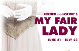 $29+ for MY FAIR LADY at Olney Theatre (Up to 45% Off)