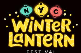 15% Off NYC Winter Lantern Festival Admission - Kids 2 & under FREE!