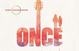 ONCE at Olney Theatre FEB. 6th-7th Only