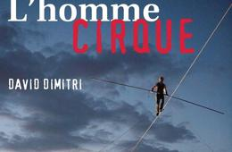 L'homme Cirque THE ONE-MAN CIRCUS at Strathmore