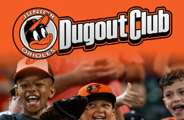 Junior Orioles Dugout Club