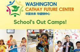 Washington Cathay Future Center School's Out Camps