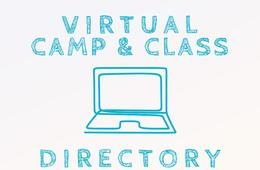 Virtual Camp & Class Directory - 40+ Online Camps in Topics for All Interests!