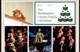 The Washington Chorus' FAMILY CHRISTMAS at George Mason's Center for the Arts: A Holiday Sing-Along for Families!