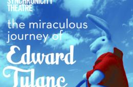 $10.50 for Ticket to The Miraculous Journey of Edward Tulane Feb. 2-25 at Synchronicity Theatre in Atlanta (50% Off)