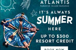 Atlantis Resort Getaway - Up to $300 Resort Credit!