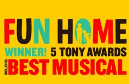 NEW SHOWS ADDED!! Up to 35% Off Tickets to FUN HOME - Tony Award Winner for Best Musical! at The National Theatre in DC