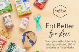 $60 of FREE Organic Groceries Delivered to Your Door From Thrive Market + FREE Shipping