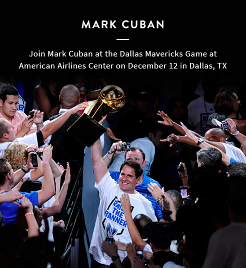 Join Mark Cuban at the Dallas Mavericks Game
