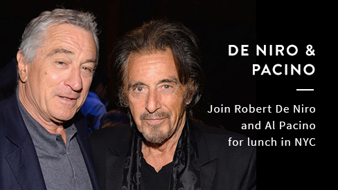 Join Robert De Niro and Al Pacino for Lunch in NYC on April 17, 2018