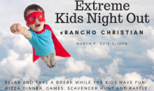 Rancho Christian-$25 for Extreme Kids Night Out