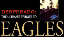 Heyday-$30 for Two Tickets to DESPERADO the ultimate EAGLES tribute!