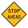 Traffic Sign, 30 x 30In, BK/YEL, Stop Ahead