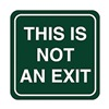 No Exit Sign, 5-1/2 x 5-1/2In, ENG, Text