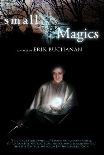 Small Magics by Erik Buchanan 00000