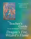The Teacher's Guide to Dragon's Fire, Wizard's Flame by Lorrie Mennenga & Sheila Unwin 00051