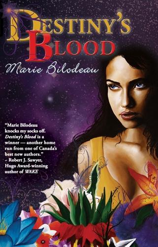Destiny's Blood (Ebook) by Marie Bilodeau 00075