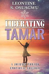 Signed and Dated Copy of Liberating TAMAR: A Journey Towards Emotional Freedom