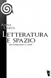 Anna Carta - Letteratura e spazio 9788890356940