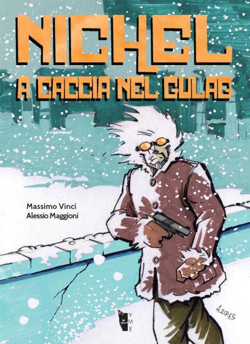 Massimo Vinci e Alessio Maggioni - Nichel 9788898119752