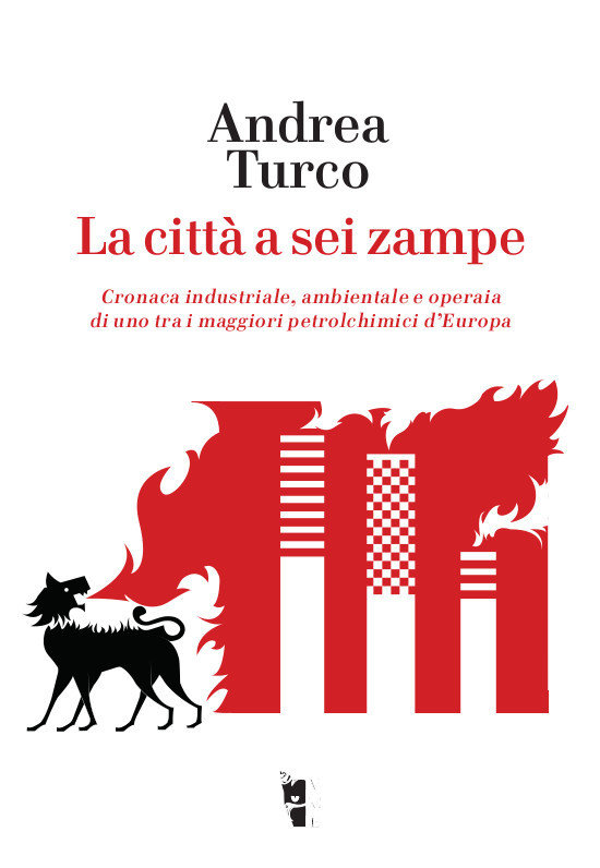 Andrea Turco - La città a sei zampe 9788894898149