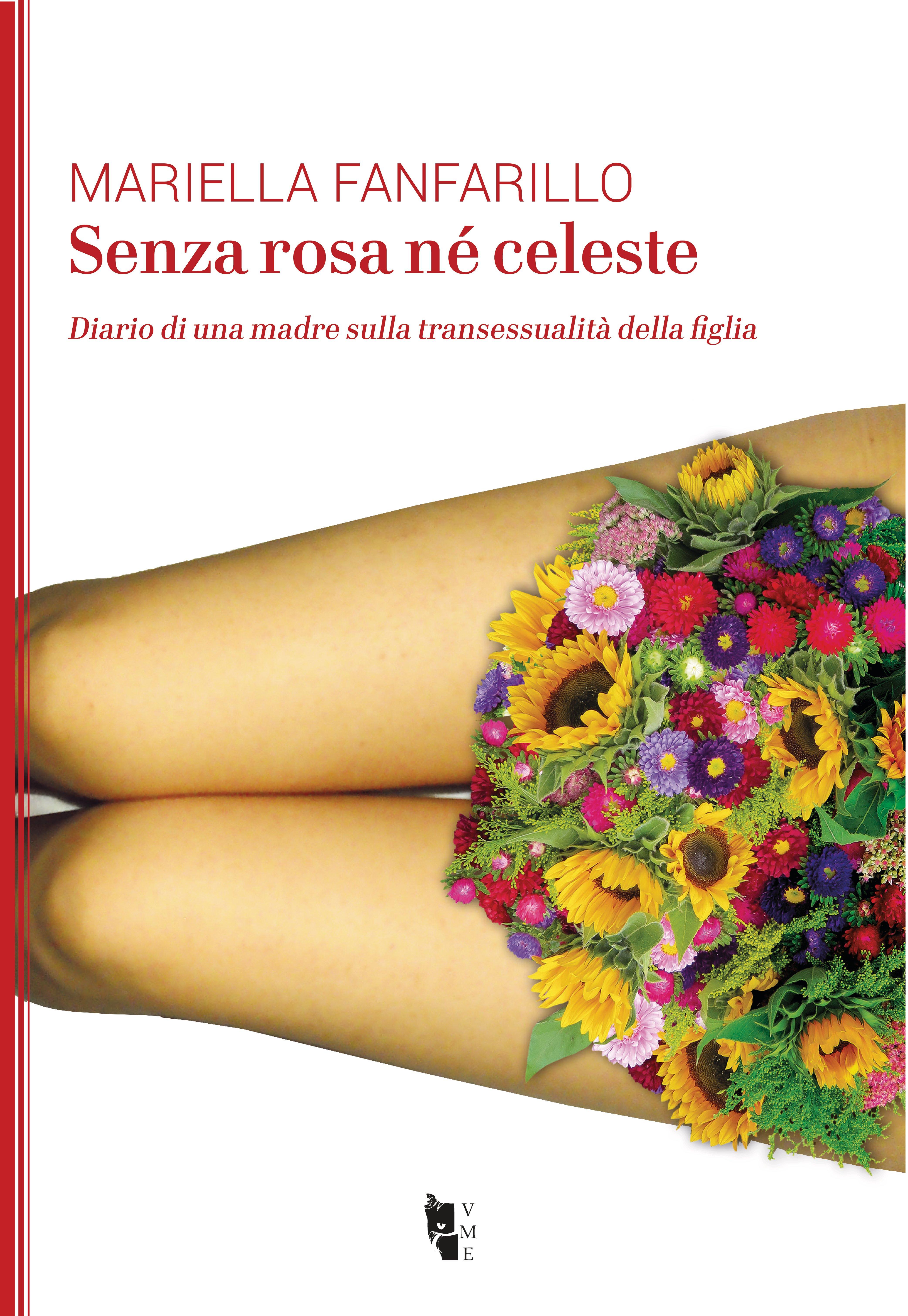 Mariella Fanfarillo - Senza rosa né celeste 9788894898385