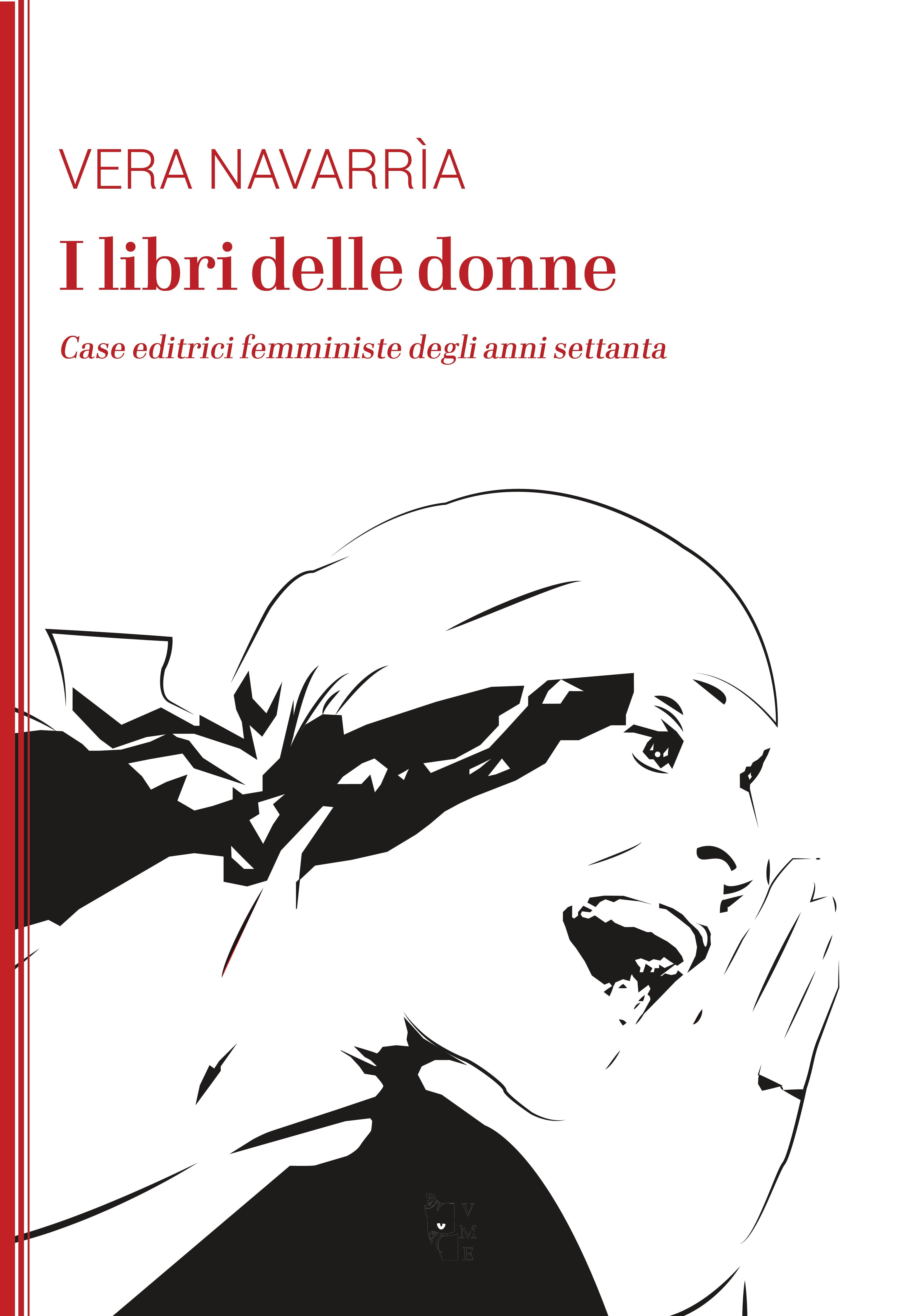 Vera Navarrìa - I libri delle donne 9788894898378
