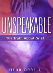 Unspeakable - The Truth About Grief HO-1