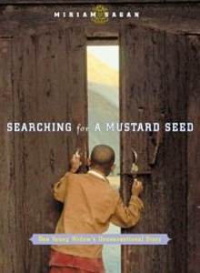 Searching For A Mustard Seed: One Young Widow's Unconventional Story QWP-1