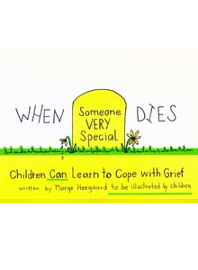 When Someone Very Special Dies - Children Can Learn to Cope with Death MH-3