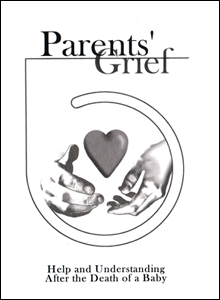 Parents' Grief - Help and Understanding After the Death of a Baby MP-7