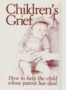 Children's Grief - How to Help the Child Whose Parent Has Died MP-4